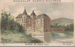 CHROMO CHOCOLAT GUERIN-BOUTRON  CHATEAU DE VIZILLE ISERE - Guérin-Boutron