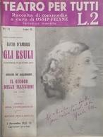 Teatro Per Tutti - Raccolta Di Commedie - Ossip Felyne - N. 11 - 1932 D'Ambra - Books, Magazines, Comics