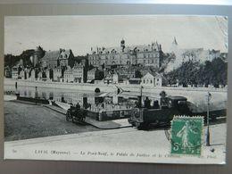 LAVAL              LE PONT NEUF  LE PALAIS DE JUSTICE ET LE CHATEAU - Laval