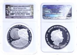 1 Dollar, 2014, Augustus Saint Gaudens, In Slab Der NGC Mit Der Bewertung PF70 Ultra Cameo, Chicago ANA Releases, Saint  - Tuvalu