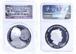 1 Dollar, 2015, Adolph A. Weinman, In Slab Der NGC Mit Der Bewertung PF70 Ultra Cameo, Chicago ANA Releases, Weinman Lab - Tuvalu