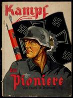 """""""Kampf Der Pioniere"""" Von Oberst Dr. Karl Roßmann, 21.-90. Tausend, Zentralverlag Der NSDAP, Franz Eher Nachf. GmbH, Berl - Catalogues"""