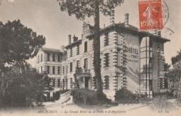 *** 33  *** ARCACHON Le Grand Hotel De La Forêt Et D'Angleterre  - Timbrée TTB - Arcachon
