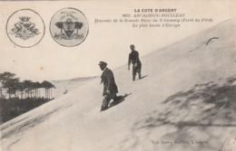*** 33  ***  ARCACHON MOULLEAU Descente De La Grande Dune - Timbrée TTB - Arcachon