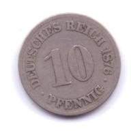 DEUTSCHES REICH 1876 C: 10 Pfennig, KM 4 - [ 2] 1871-1918 : Imperio Alemán