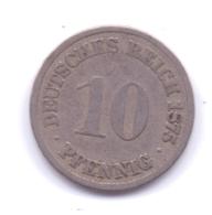 DEUTSCHES REICH 1875 A: 10 Pfennig, KM 4 - [ 2] 1871-1918 : Imperio Alemán