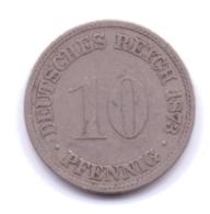 DEUTSCHES REICH 1873 D: 10 Pfennig, KM 4 - [ 2] 1871-1918 : Imperio Alemán