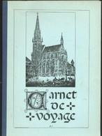 Livres - Alsace - Carnet De Voyage (sur L'art Gothique Alsacien) - Alsace
