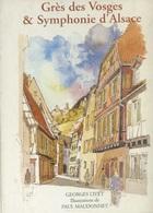 Livres - Alsace - Livet, Maudonnet, Grès Des Vosges & Symphonie D'Alsace - Alsace