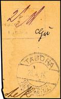 FR.LT.EINN.NACHW.IN TABORA, Barfrankierungsstempel Mit Hds. 2 1/2 H. Auf Briefstück TABORA 28.4.16, ARGE 250,- Für Brief - Colony: German East Africa