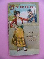Calendrier BYRRH 1915 Maison Violet à Thuir Pyrénées Orientales - Calendars