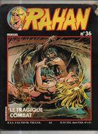 RAHAN NOUVELLE COLLECTION N° 36 BE- 01/1984 Cheret Lecureux (BI4) - Rahan