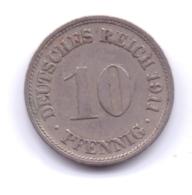 DEUTSCHES REICH 1911 F: 10 Pfennig, KM 12 - [ 2] 1871-1918 : Imperio Alemán