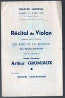 Théâtre Impérial (Tarbes 65 Hautes Pyrénées)   Programme  Récital De Violon  ARTHUR GRUMIAUX  1952   (M0274) - Programs