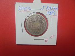 EGYPTE 5 PIASTRES 1917 ARGENT (A.10) - Egypte