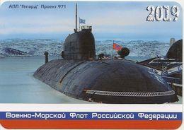 Calendar Russia - 2019 - Military - Fleet - Submarine Gepard Nuclear Submarine Project 971 - A Rarity. - Calendars