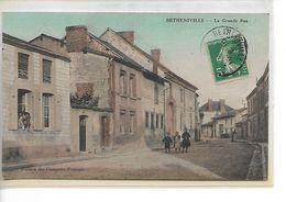 BETHENIVILLE - La Grande Rue - Carte Colorisée - Superbe - Bétheniville
