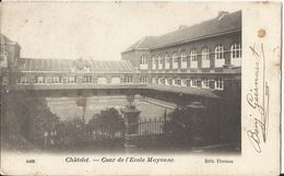 CHATELET - Cour De L'Ecole Moyenne  1906 - Châtelet