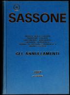 """Italien, Sassone """"Gli Annullamenti"""" Umfangreicher Stempelkatalog 1987 Für Altitalienische Staaten Und Österreichische Ge - Stamps"""