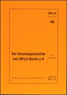 Scheerer, H., Die Vereinsgeschichte Von INFLA - Berlin E.V., 2001, 124 S., Broschiert, Tadellose Erhaltung - Stamps