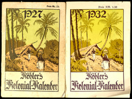 Köhlers Kolonial-Kalender, Jahrgänge 1927 Und 1932, Teils Etwas Fleckig, Zwei Relativ Seltene Ausgaben, - Stamps