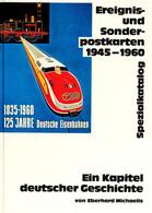 Michaelis, Eberhard, Ereignis- Und Sonderpostkarten 1945-1960, Spezialkatalog, Bergisch Gladbach 1991, Leinengebunden, N - Stamps
