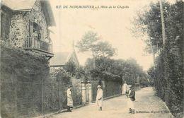 CPA 85 Vendée Noirmoutier Allée De La Chapelle - Noirmoutier