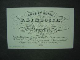 Petite Carte Porcelaine - Magasin Limbosch - Rue Au Beurre - Bruxelles - - Visiting Cards