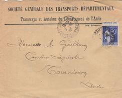 PAIX 65C SUR LAC STE GLE TPS DEPT TRAMWAYS ET AUTOBUS DE L AUDE - CAD LEZIGNAN CORBIERES 1/10/1938 POUR TOURNISSAN - 1921-1960: Moderne