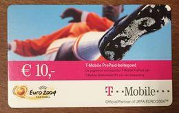 T MOBILE EURO 2004 FOOTBALL 10 EURO PAYS BAS NEDERLAND EXP LE 31/12/2006 RECHERGE GSM PRÉPAYÉE PREPAID PHONECARD - Pays-Bas