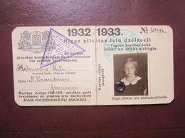 1932/33  Riga City Railway / TRAM Season Ticket  For  Student Girl  Latvia - Other
