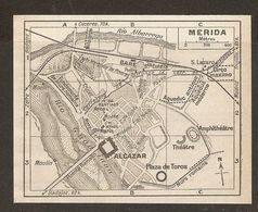 CARTE PLAN MAPA MAP 1935 MERIDA - ESPAGNE ESPANA SPAIN - Topographische Karten