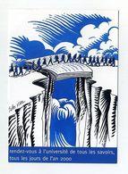 Université De Tous Les Savoirs An 2000 Livre Servant De Pont Pour Permettre à Une File Indienne De Franchir Un Précipice - Advertising