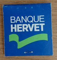 France Pochette D'allumettes Utilisée - Banque Hervet - Boites D'allumettes
