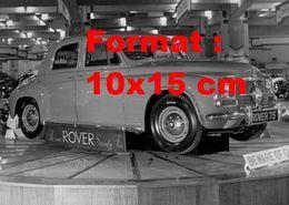 Reproduction D'une Photographie Ancienne D'une Rover 75 à Un Salon De L'automobile En 1949 - Reproductions