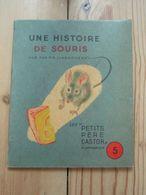 """Un Histoire De Souris Les  """" Petits Père Castor """" Flammarion 1948 - Bücher, Zeitschriften, Comics"""
