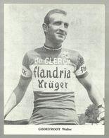 **  GODEFROOT WALTER   ** =  DE CLERCK - FLANDRIA - KRÜGER - Ciclismo