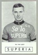 **  RIK VAN LOOY   ** =  Solo - Superia - Ciclismo