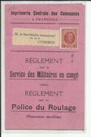 Imprimerie Communes Frameries - Militaria - Règlement Sur Le Service Des Militaires En Congé Règlement Police Du Roulage - Militaria