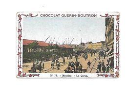 Chromo - Chocolat Guerin Boutron - N°75 - Messine, Le Corso - Guérin-Boutron