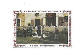 Chromo - Chocolat Guerin Boutron - N°48 - Naples, Une Fabrique De Macaronis - Guérin-Boutron