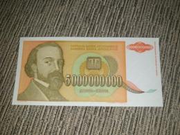 NO SERIAL NUMBER - Yugoslavia 5 000 000 000 Dinara 1993. AUNC - Yougoslavie