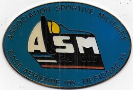 Médaille Association Sportive Militaire - Base Arienne 106 - Mérignac - Militaria
