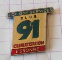 Pin's - EDF-GDF Services - CLUB 91 Climatisation Essonne - EDF GDF