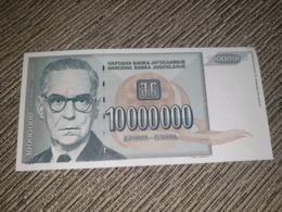 NO SERIAL NUMBER - Yugoslavia 10 000 000 Dinara 1993. AUNC - Yougoslavie