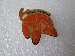 PIN'S    CHEZ  GEGENE   HOMARD - Dieren