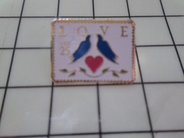 316b Pin's Pins / Beau Et Rare / THEME : POSTES / TIMBRE-POSTE USA LOVE PIGEONS AMOUREUX 25 Cts - Postes