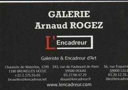 Galerie Arnaud Rogez - Encadreur - Bruxelles -Douai-Lille - Belgique-France - Visiting Cards