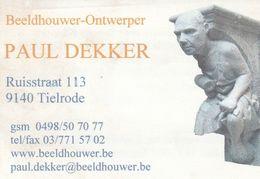 Beeldhouwer-Ontwerper - Paul Dekker - 9140 Tielrode - België-Belgique - Visiting Cards