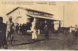 "LULANGURA -EST AFRICAIN ALLEMAND OCCUPATION BELGE ""LA GARE-DE STATIE"" - Estaciones Sin Trenes"